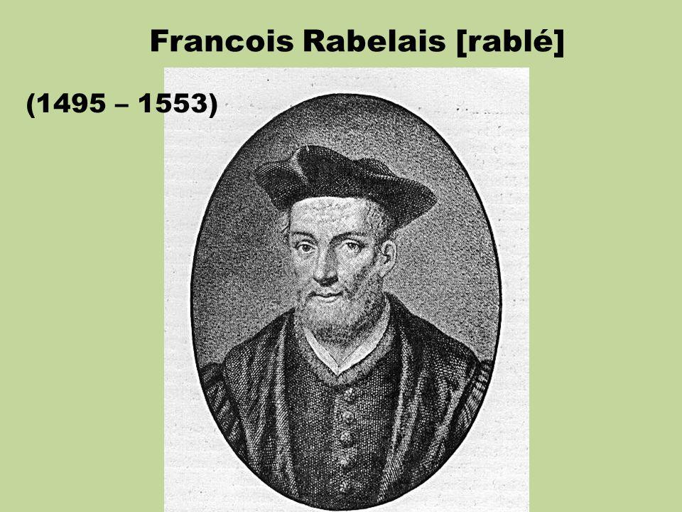 Francois Rabelais [rablé]